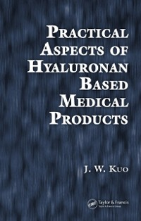 Cover Practical Aspects of Hyaluronan Based Medical Products