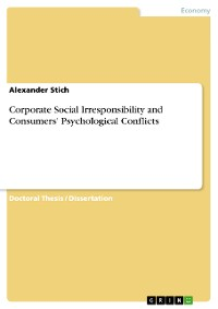 Cover Corporate Social Irresponsibility and Consumers' Psychological Conflicts