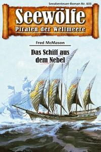 Cover Seewölfe - Piraten der Weltmeere 603