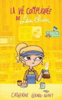 Cover La vie compliquee de Lea Olivier 07 : Trou de beigne