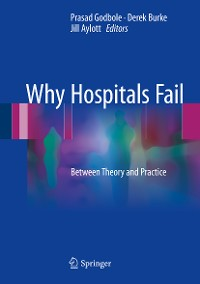 Cover Why Hospitals Fail