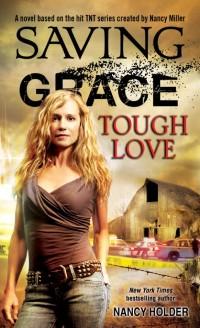 Cover Saving Grace: Tough Love