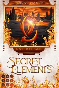Cover Secret Elements 4: Im Spiel der Flammen