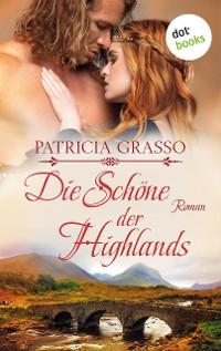 Cover Die Schöne der Highlands - Devereux-MacArthur-Reihe: Band 1