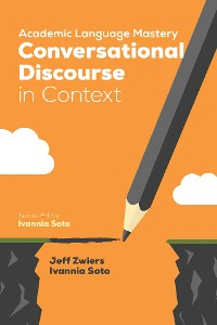 Cover Academic Language Mastery: Conversational Discourse in Context