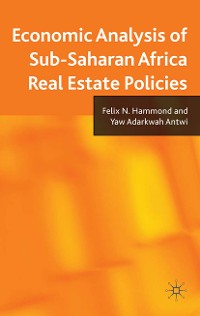 Cover Economic Analysis of Sub-Saharan Africa Real Estate Policies
