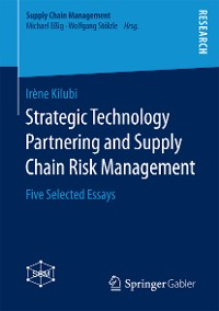 Cover Strategic Technology Partnering and Supply Chain Risk Management