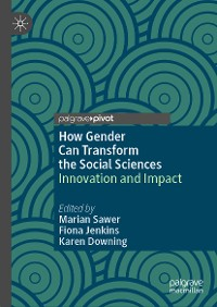 Cover How Gender Can Transform the Social Sciences