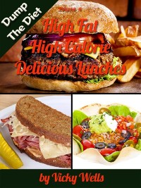 Cover High Fat High Calorie Delicious Lunches