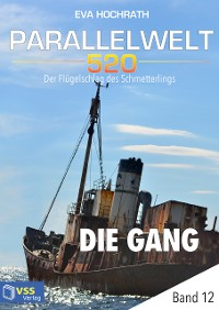Cover Parallelwelt 520 - Band 12 - Die Gang