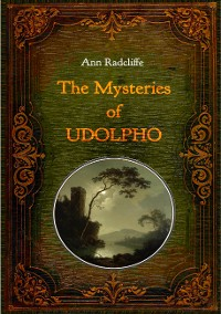 Cover The Mysteries of Udolpho - Illustrated