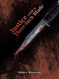 Cover Justice with a Three-Inch Blade