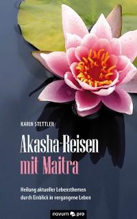 Cover Akasha-Reisen mit Maitra