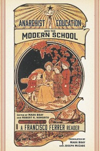 Cover Anarchist Education and the Modern School