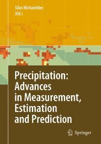 Cover Precipitation: Advances in Measurement, Estimation and Prediction
