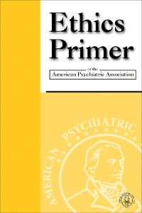 Cover Ethics Primer of the American Psychiatric Association