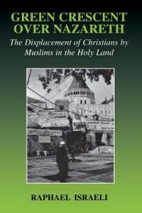 Cover Green Crescent Over Nazareth