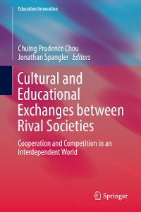 Cover Cultural and Educational Exchanges between Rival Societies