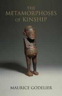 Cover Metamorphoses of Kinship