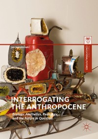 Cover Interrogating the Anthropocene