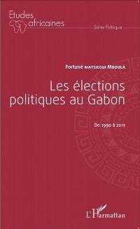 Cover Les elections politiques au Gabon de 1990 a 2011