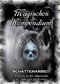 Cover Magisches Kompendium - Schattenarbeit