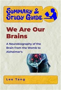 Cover Summary & Study Guide - We Are Our Brains