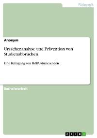 Cover Ursachenanalyse und Prävention von Studienabbrüchen