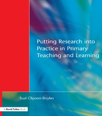 Cover Putting Research into Practice in Primary Teaching and Learning