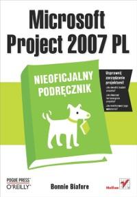 Cover Microsoft Project 2007 PL. Nieoficjalny podr?cznik