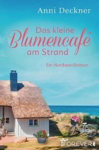Cover Das kleine Blumencafé am Strand