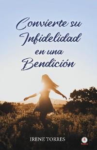 Cover Convierte su infidelidad en una bendición