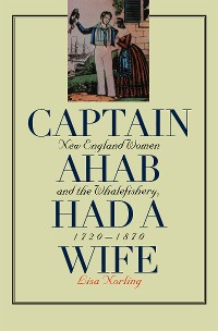 Cover Captain Ahab Had a Wife