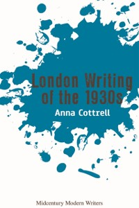Cover London Writing of the 1930s