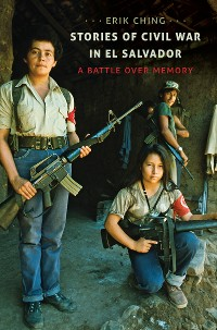 Cover Stories of Civil War in El Salvador