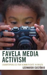 Cover Favela Media Activism