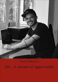 Cover Life - A stream of opportunity