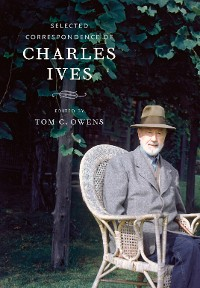 Cover Selected Correspondence of Charles Ives