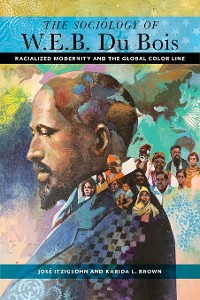Cover The Sociology of W. E. B. Du Bois