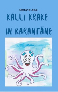 Cover Kalli Krake in Karantäne