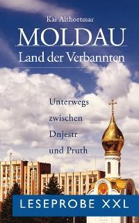 Cover Moldau, Land der Verbannten (Leseprobe XXL)