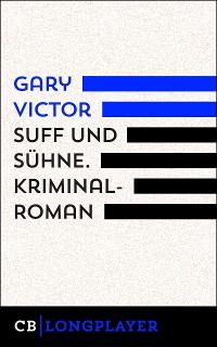 Cover Suff und Sühne. Kriminalroman aus Haiti