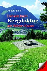 Cover Daheim beim Bergdoktor am Wilden Kaiser