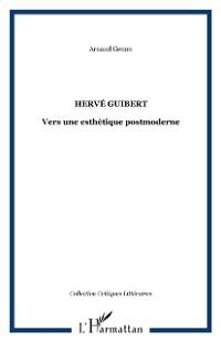 Cover Herve guibert vers une esthetique postmo