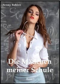 Cover Die Mädchen meiner Schule (Band 5)