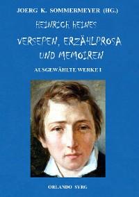 Cover Heinrich Heines Versepen, Erzählprosa und Memoiren. Ausgewählte Werke I