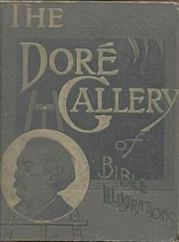 Cover The dore gallery of bible illustrations