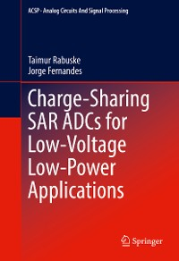 Cover Charge-Sharing SAR ADCs for Low-Voltage Low-Power Applications