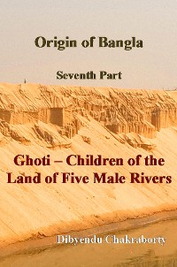Cover Origin of Bangla Seventh Part Ghoti Children of the Land of Five Male Rivers
