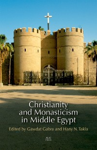 Cover Christianity and Monasticism in Middle Egypt